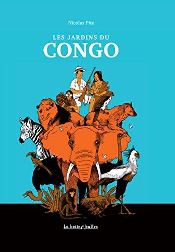 JARDINS DU CONGO (LES): PITZ NICOLAS