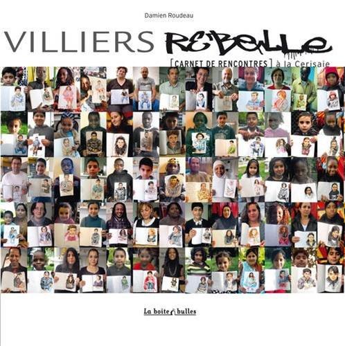 VILLIERS REBELLE : CARNET DE RENCONTRES À LA CERISAIE: ROUDEAU DAMIEN