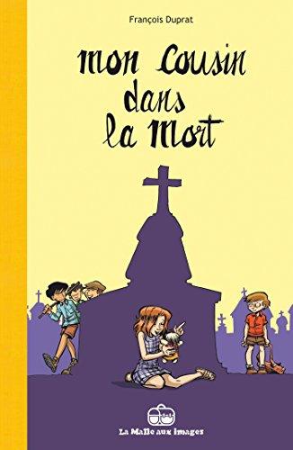 MON COUSIN DANS LA MORT: DUPRAT FRAN�OIS
