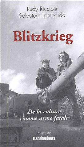 9782849570081: Blitzkrieg : De la culture comme arme fatale