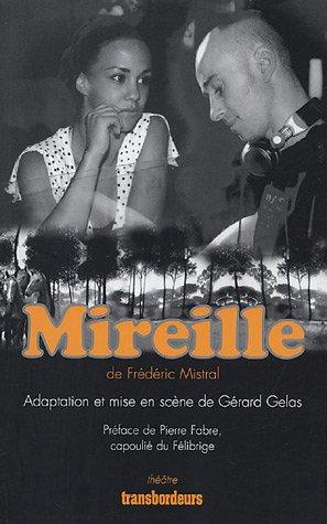 Mireille: Mistral, Frédéric