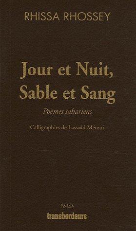9782849570418: Jour et Nuit, Sable et Sang : Poèmes sahariens