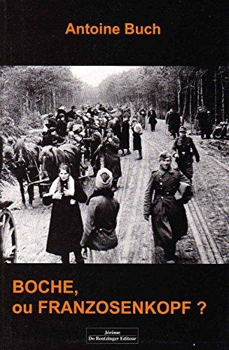 9782849600702: Boche, ou Franzosenkopf ?