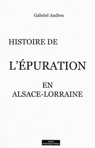 9782849600917: Hitoire de l'épuration en Alsace - Lorraine
