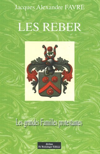 Les Reber (French Edition)