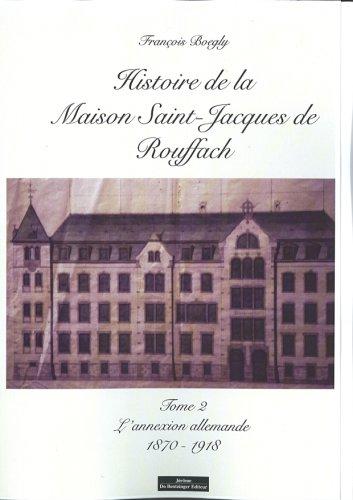 Histoire de la Maison Saint Jacques Tome 2 (French Edition): Fran�ois Boegly