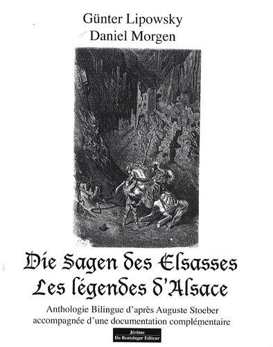 9782849601754: Les légendes d'Alsace : Anthologie bilingue français-allemand d'après Auguste Stoeber accompagnée d'une documentation complémentaire