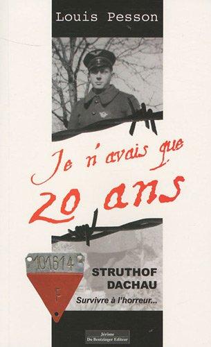 9782849601921: STRUTHOF- DACHAU SURVIVRE A L'HORREUR...