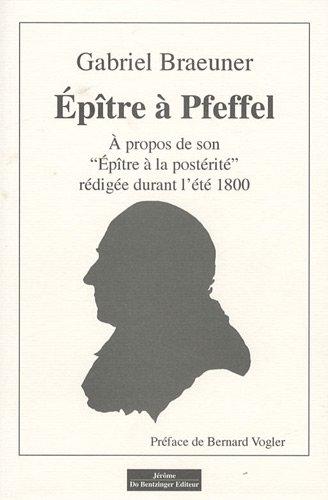 Epître à Pfeffel (French Edition): Gabriel Braeuner