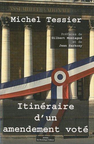Itinéraire d'un amendement voté: Michel Tessier