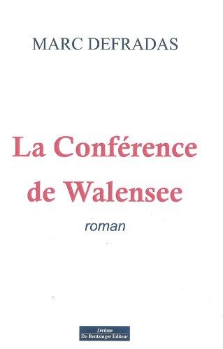 9782849602669: LA CONFERENCE DE WALENSEE