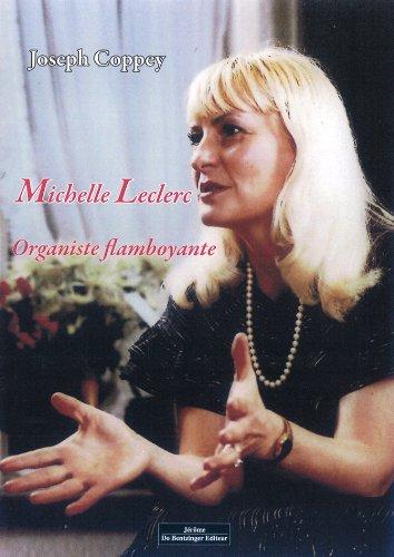 9782849604014: Mich�le Leclerc Organiste flamboyante