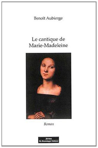 9782849604533: Cantique de Marie Madeleine