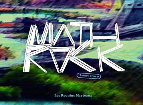 Mathrock: Steve, Danny