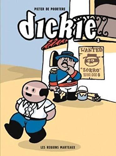 Dickie 3: Poortere, Pieter de