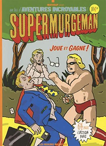 9782849610756: Supermurgeman, Joue et Gagne Nouvelle Edition