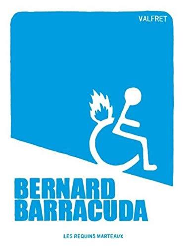 Bernard Barracuda: Valfret