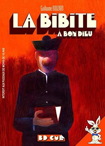 Bibite à bon dieu (La): Bouzard, Guillaume