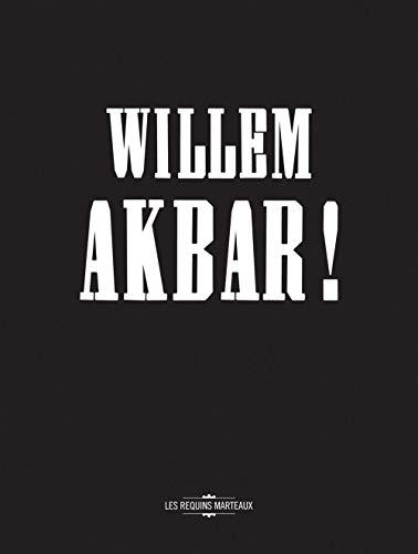 Willem Akbar!: Akbar, Willem