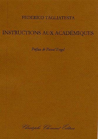Instructions aux académiques Tagliatesta, Federico and Engel, .: Federico Tagliatesta; ...