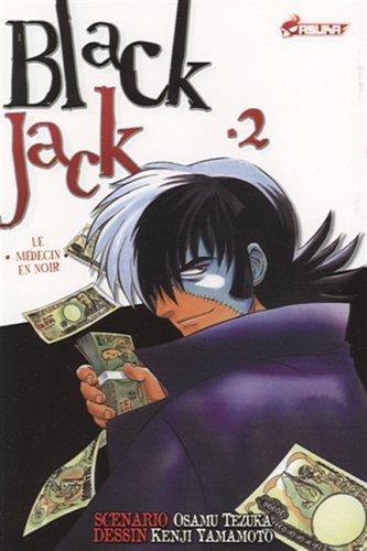 9782849651780: Black Jack - tome 2: Le médecin en noir