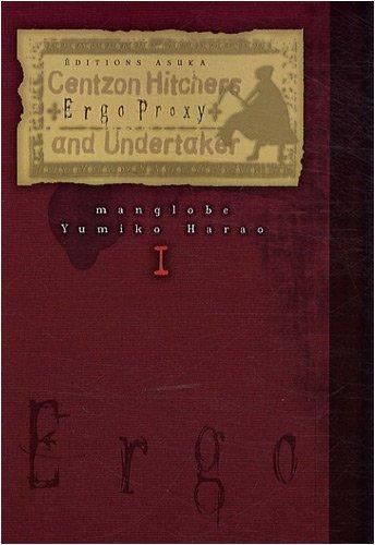 9782849655146: Ergo Proxy, Tome 1 (French Edition)
