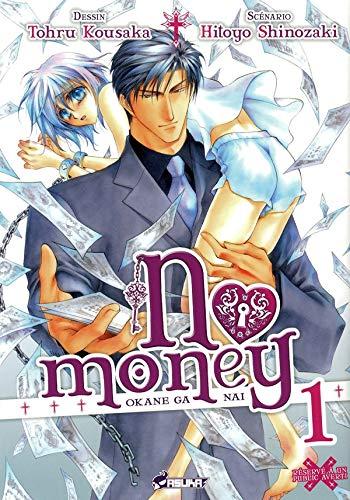 9782849655849: No Money, (Okane ga nai) Tome 1 :
