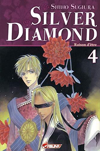 SILVER DIAMOND T.04: SUGIURA SHIHO