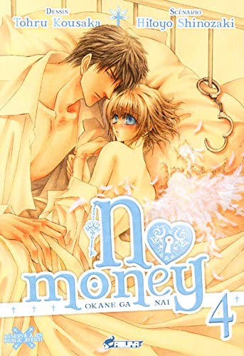NO MONEY T.04: KOUSAKA TOHRU