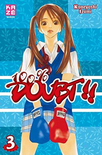 100% DOUBT T.03: IZUMI KANEYOSHI