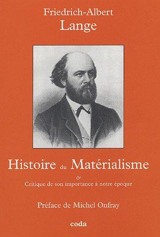 9782849670088: Histoire du mat�rialisme : Critique de son importance � notre �poque