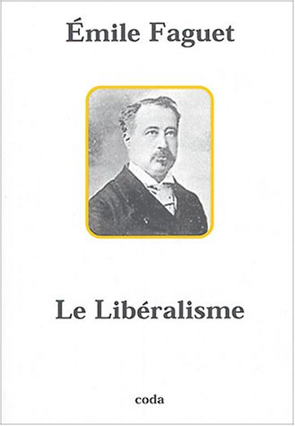 9782849670132: Le Libéralisme (French Edition)