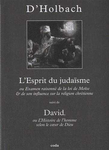 L'Esprit du judaïsme : Ou Examen raisonné: Paul-Henri Thiry d'