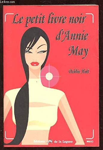 9782849690802: Le petit livre noir d'Annie May