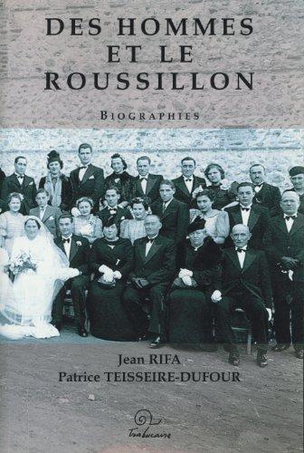 9782849740118: Des hommes et le Roussillon
