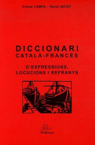 9782849740422: Diccionari català -francès d'expressions, locucions i refranys