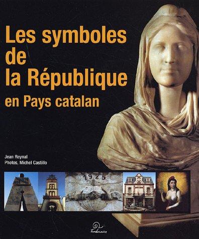 9782849740491: Les symboles de la République en Pays catalan