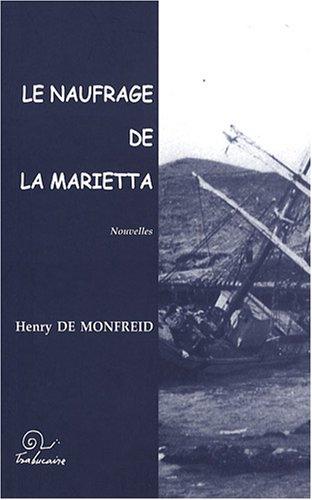 Le naufrage de la Marietta: Henry de Monfreid