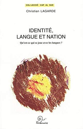 9782849740804: Identité, langue et nation (French Edition)