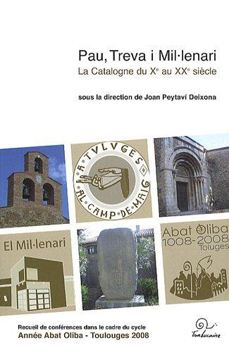 9782849741160: Pau, Treva i Mil.lenari - La Catalogne du Xe au XXe si�cle