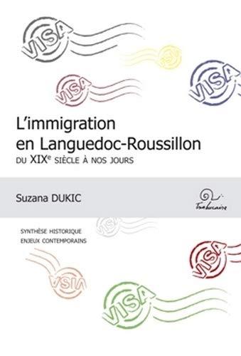 L'immigration en Languedoc-Roussillon du XIXe siècle à nos jours: Suzana Dukic