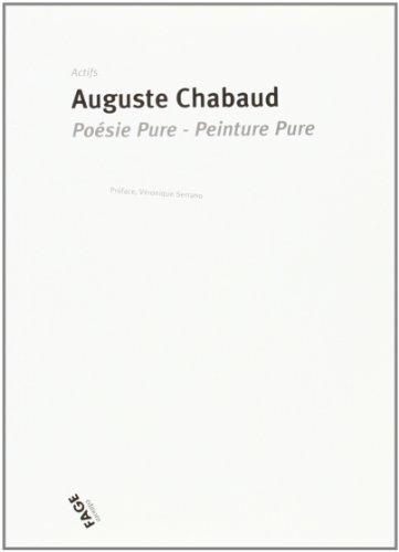 Poésie pure, peinture pure : deux lettres: Auguste Chabaud
