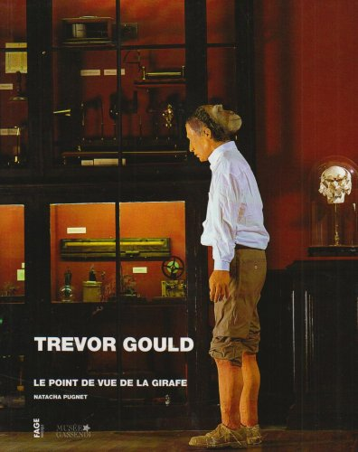 9782849750261: Trevor Gould le Point de Vue de la Girafe (French Edition)