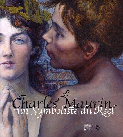 9782849750797: Charles Maurin : Un Symboliste du Réel