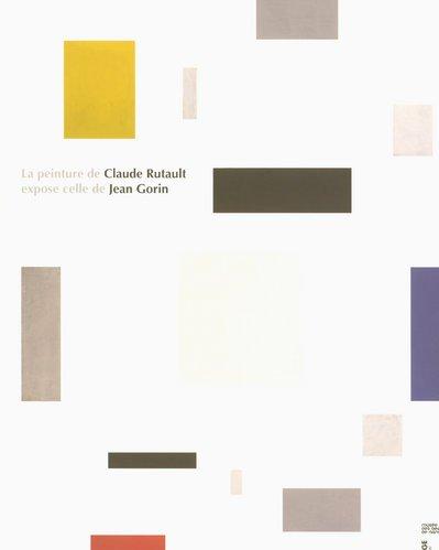 9782849751329: La peinture de Claude Rutault expose celle de Jean Gorin (French Edition)