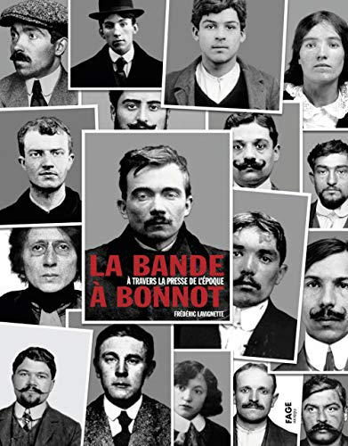 9782849751411: La bande à Bonnot : A travers la presse de l'époque