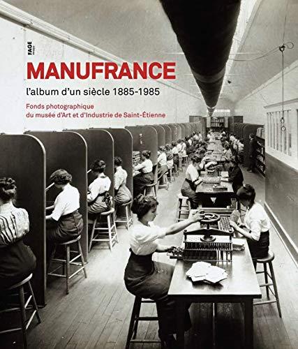 Manufrance (French Edition): Maurice Vincent, Nadine Besse