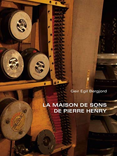 9782849752135: La maison de sons de Pierre Henry (1CD audio)