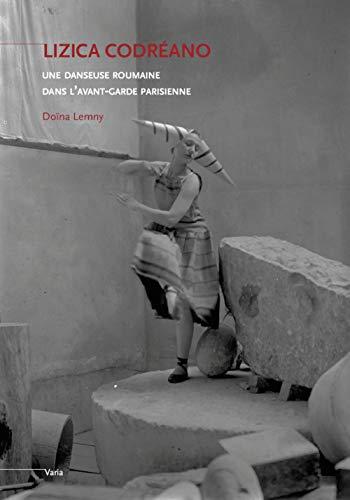 9782849752401: Lizica Codreano, une danseuse roumaine dans l'avant-garde parisienne