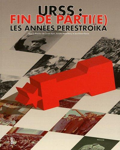 9782849752449: URSS : fin de parti(e) : Les ann�es Perestro�ka